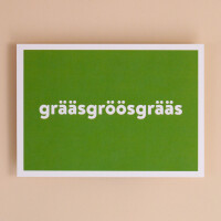 Postkarte «Grääsgröösgräs»