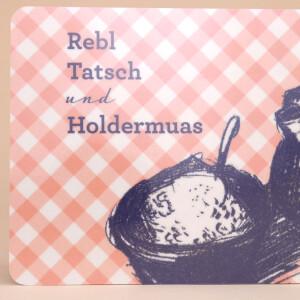 """Znünibrettchen: """"Rebl, Tatsch & Holdermuas"""""""